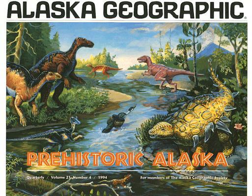 Image for Prehistoric Alaska (Alaska Geographic)