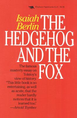 Image for The Hedgehog and the Fox: An Essay on Tolstoy's View of History