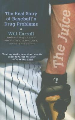 Image for JUICE, THE THE REAL STORY OF BASEBALL'S DRUG PROBLEM