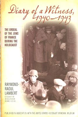 Image for Diary of a Witness, 1940-1943 (Published in association with the United States Holocaust Memorial Museum)