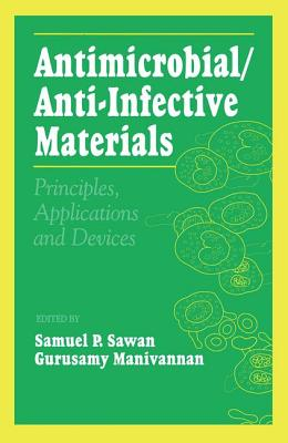 Image for Antimicrobial/Anti-Infective Materials: Principles and Applications