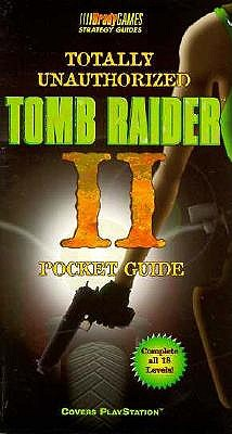 Image for Totally Unauthorized Tomb Raider II Pocket Guide