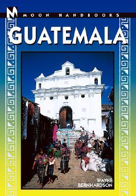 Image for Moon Handbooks Guatemala