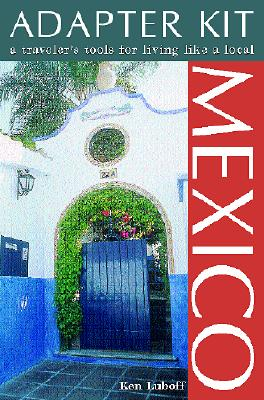 Image for MEXICO ADAPTER KIT : A TRAVELER'S TOOLS