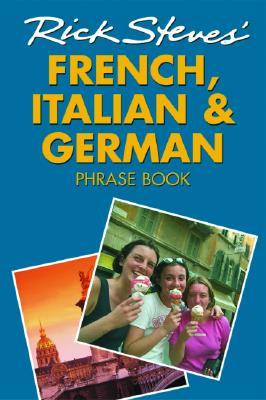 Image for Rick Steves' French, Italian, and German Phrase Book and Dictionary