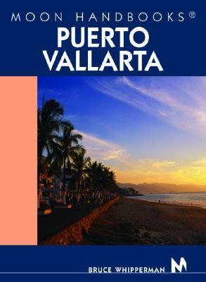 Image for Moon Handbooks Puerto Vallarta: Including Guadalajara and Lake Chapala