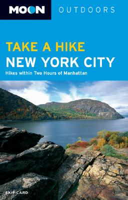 Take a Hike New York City: Hikes Within Two Hours of Manhattan, Card, Skip