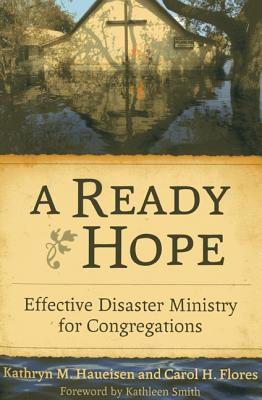 Image for A Ready Hope: Effective Disaster Ministry for Congregations