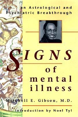 Image for Signs of Mental Illness: An Astrological and Psychiatric Breakthrough