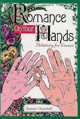 Image for Romance on Your Hands : Palmistry for Lovers