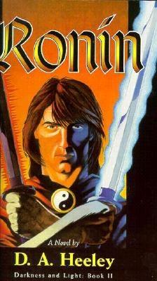 Image for Ronin: Darkness and Light: Book II (Heeley, D. a. Darkness and Light, Bk. 2.)