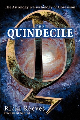 Image for The Quindecile : The Astrology and Psychology of Obsession