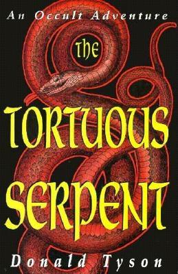 Image for The Tortuous Serpent: An Occult Adventure