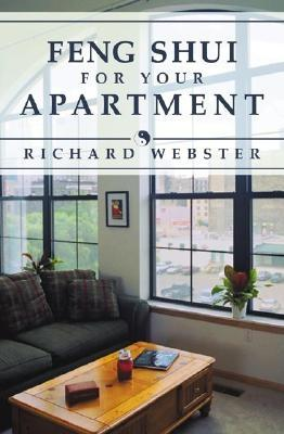Feng Shui for Your Apartment, Webster, Richard