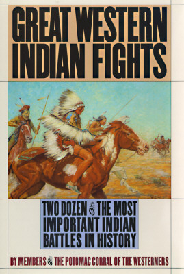 Great Western Indian Fights, Potomac Corral of the Westerners