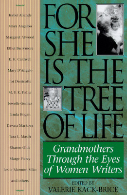 Image for For She Is the Tree of Life : Grandmothers Through the Eyes of Women Writers