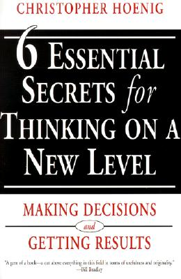 Image for 6 Essential Secrets for Thinking on a New Level