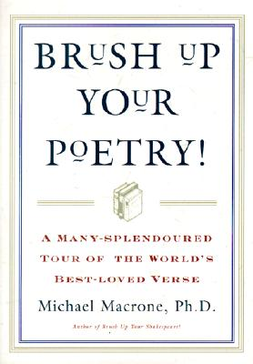 Image for Brush Up Your Poetry!: A Many-Splendoured Tour of the World's Best-Loved Verse