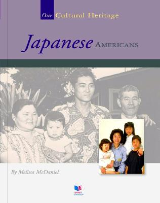 Image for Japanese Americans (Spirit of America Our Cultural Heritage)