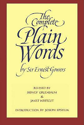 The Complete Plain Words, ERNEST, SIR GOWERS