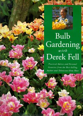 Image for BULB GARDEING WITH DEREK FELL
