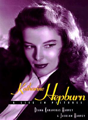 Image for Katharine Hepburn: A Life in Pictures