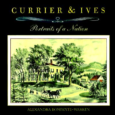 Image for Currier & Ives: Portraits of a Nation