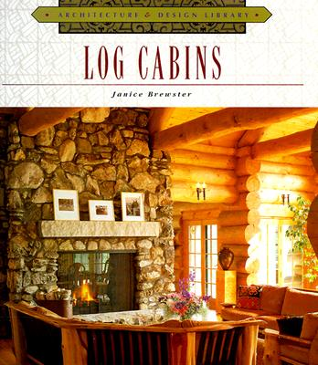 Image for Log Cabins (Architecture and Design Library)
