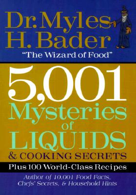 Image for 5,001 Mysteries of Liquids & Cooking Secrets