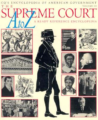 Image for The Supreme Court A to Z: A Ready Reference Encyclopedia (Cq's Encyclopedia of American Government)