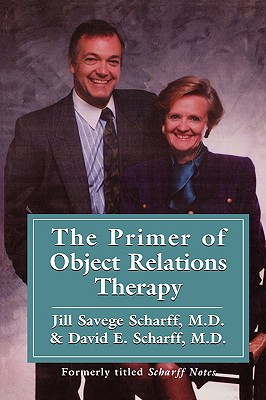 Image for The Primer of Object Relations Therapy (International Object Relations Library)