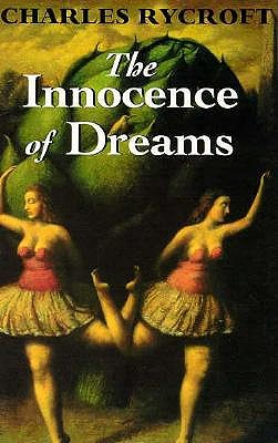 Image for The Innocence of Dreams (Master Work Series)