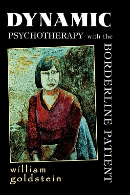 Image for Dynamic Psychotherapy with the Borderline Patient