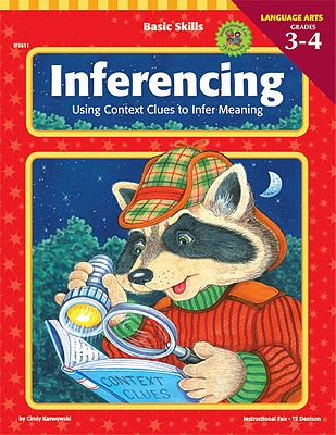 Image for Basic Skills Inferencing, Grades 3 to 4: Using Context Clues to Infer Meaning