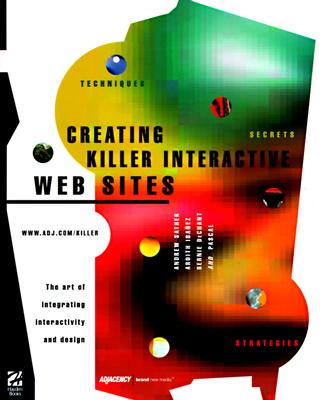 Image for Creating Killer Interactive Web Sites: The Art of Integrating Interactivity and Design