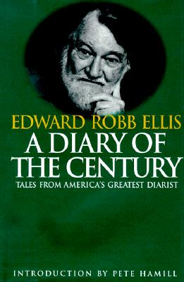 Image for A Diary of the Century: Tales by America's Greatest Diarist