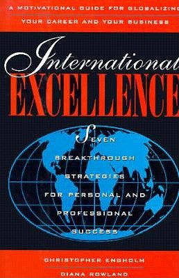 Image for International Excellence: Seven Breakthrough Strategies for Personal and Professional Success