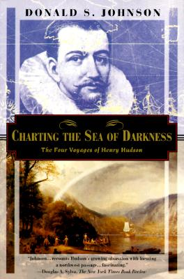 Image for Charting the Sea of Darkness: The Four Voyages of Henry Hudson (Kodansha Globe)