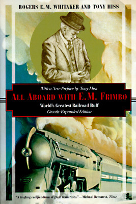 Image for All Aboard With E.M. Frimbo: World's Greatest Railroad Buff (Kodansha Globe)