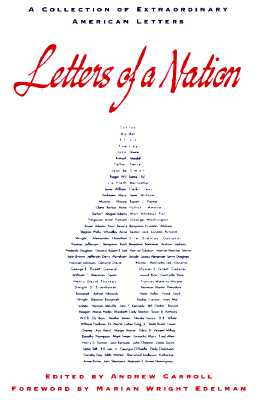 Image for Letters of a Nation: A Collection of Extraordinary American Letters