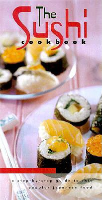 Image for The Sushi Cookbook