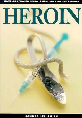 Image for Heroin: Drug Abuse Prevention Library