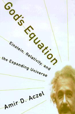 Image for God's Equation: Einstein, Relativity, and the Expanding Universe