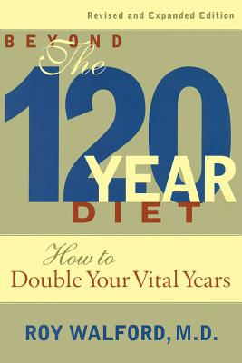 Image for Beyond the 120 Year Diet