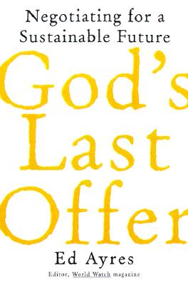 Image for God's Last Offer: Negotiating for a Sustainable Future