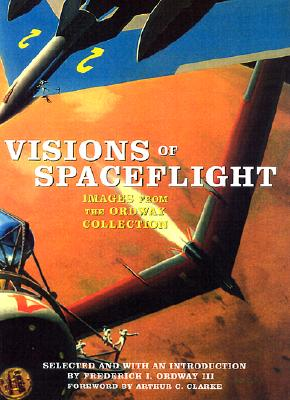 Image for Visions of Spaceflight: Images from the Ordway Collection