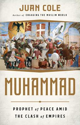 Image for Muhammad: Prophet of Peace Amid the Clash of Empires
