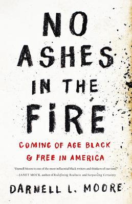 Image for No Ashes in the Fire: Coming of Age Black and Free in America