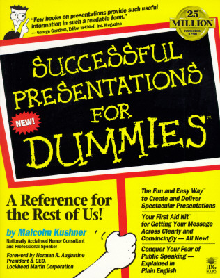 Successful Presentations For Dummies (Series), Kushner, Malcolm