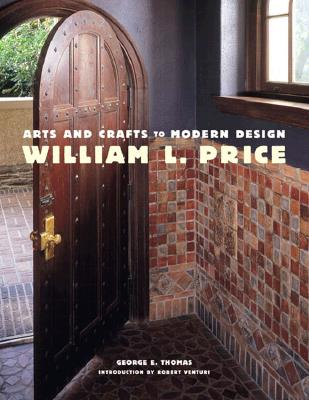 Image for William L. Price, Arts and Crafts to Modern Design